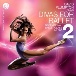 david plumpton's divas for ballet 2 cd