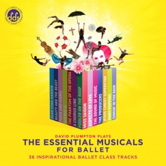 david plumpton the essential musicals for ballet cd